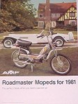 AMF Roadmaster Mopeds for 1981 The perfect choice when you need a second car.